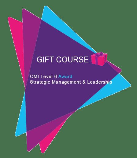 Gift CMI Level 6 Award Strategic Management and Leadership