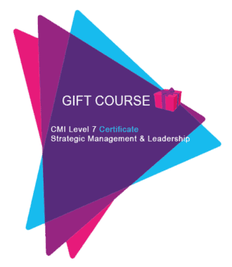 Gift CMI Level 7 Certificate Strategic Management and Leadership