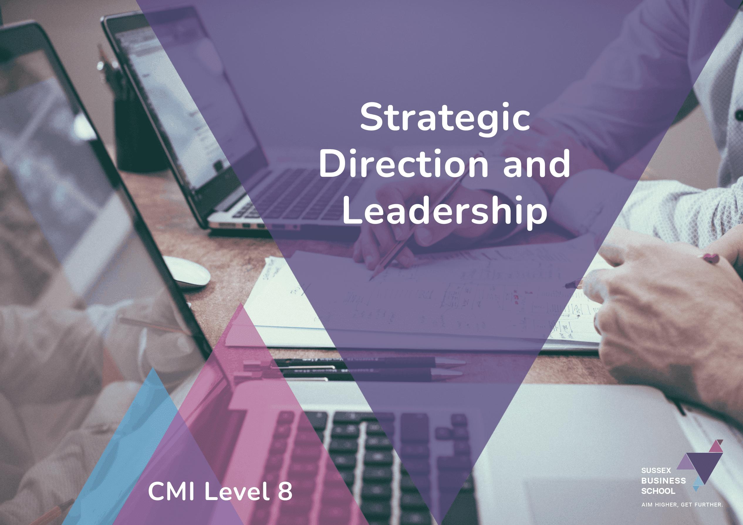 cmi level 8 strategic direction and leadership info pdf